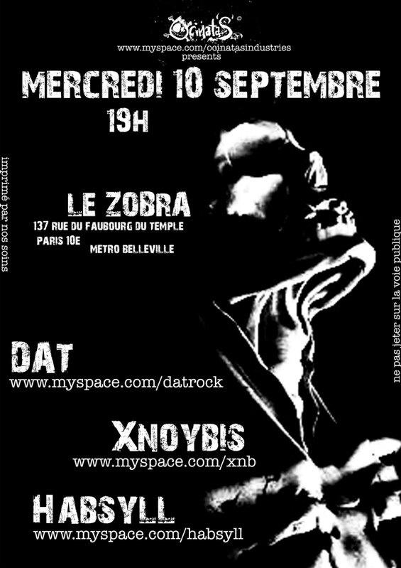Xnoybis + Dat @ Zorba (Paris),  le 10 Septembre 2008