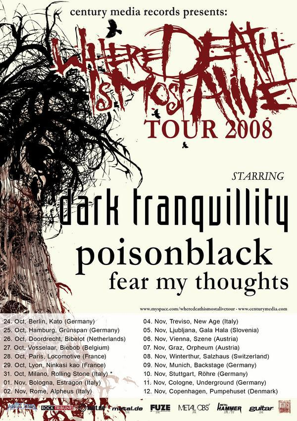 Dark Tranquillity + Poisonblack + Fear My Thoughts @ La Loco (Paris), le 28 Octobre 2008