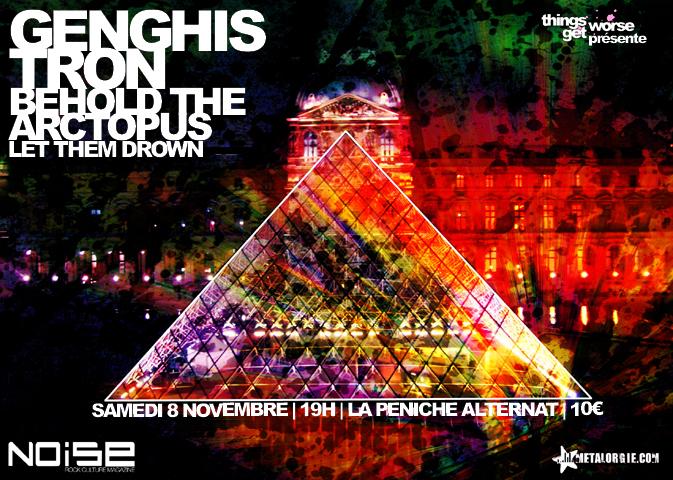 Genghis Tron + Behold … The Arctopus + Vengeance @ Peniche Alternative (Paris), le 08 Novembre 2008