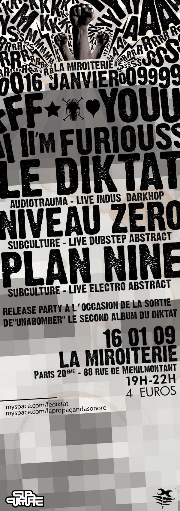 F*** YOU I'M FURIOUS ! : Le Diktat + Niveau Zero + Plan Nine @ La Miroiterie (Paris), le 16 Janvier 2009