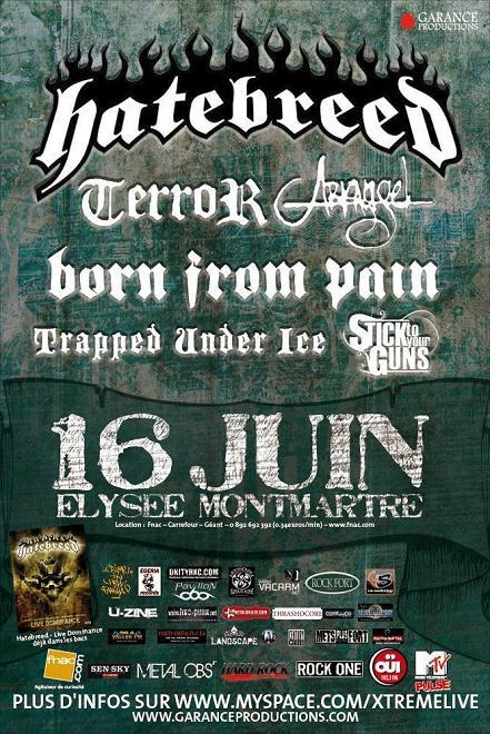 Hatebreed + Terror + Arkangel @ Elysée Montmartre (Paris), le 16 Juin 2009