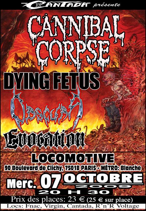 Cannibal Corpse + Dying Fetus + Obscura + Evocation @ La Loco (Paris), le 07 Octobre 2009