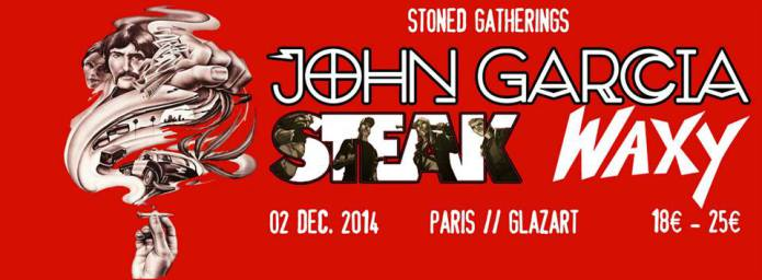 John Garcia + Steak @ Glazart (Paris) , le 02 Décembre 2014
