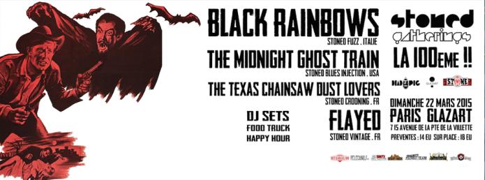 Black Rainbows + The Midnight Ghost Train + The Texas Chainswaw Dustlovers @ Glazart (Paris), le 22 Mars 2015