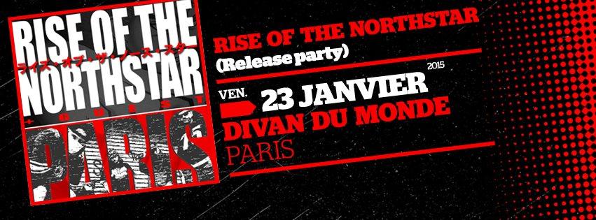 Rise of the Northstar @ Divan du Monde (Paris), le 23 Janvier 2015