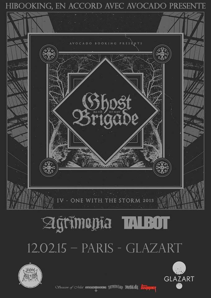 Ghost Brigade + Agrimonia + Talbot @ Glazart (Paris), le 12 Février 2015