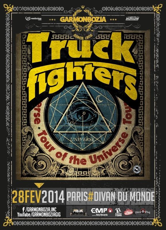 Truckfighters + White Miles + Valley of The Sun @ Divan du Monde (Paris), le 28 Février 2014