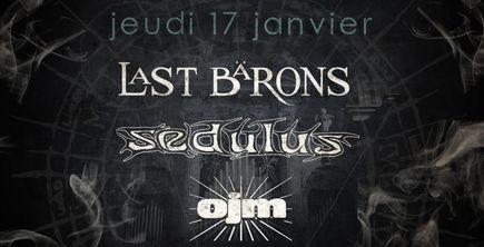 Last Barons + Sedulus + Ojm @ Combustibles (Paris), le 17 Janvier 2013