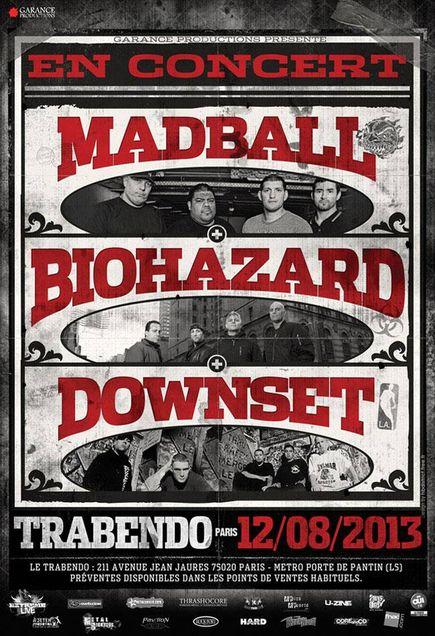 Biohazard + Madball + Downset @ Trabendo (Paris), le 12 Aout 2013