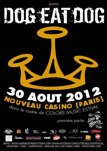 Dog Eat Dog + Loco Muerte @ Nouveau Casino, le 30 Aout 2012