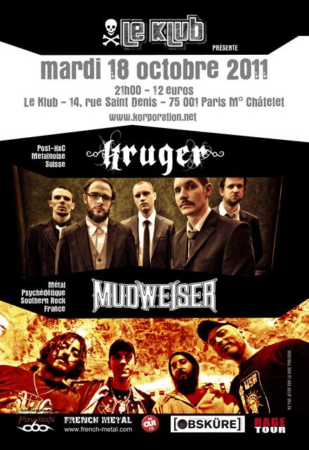 Kruger + Mudweiser @ Klub (Paris), le 18 Octobre 2011