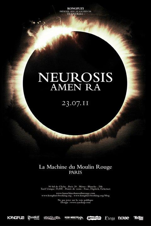 Neurosis + AmenRa @ Machine du Moulin Rouge (Paris), le 23 Juillet 2011