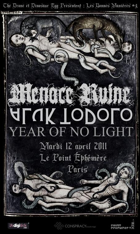 Year Of No Light + Aluk Todolo + Menace Ruine @ Point Éphémère (Paris), le 12 Avril 2011