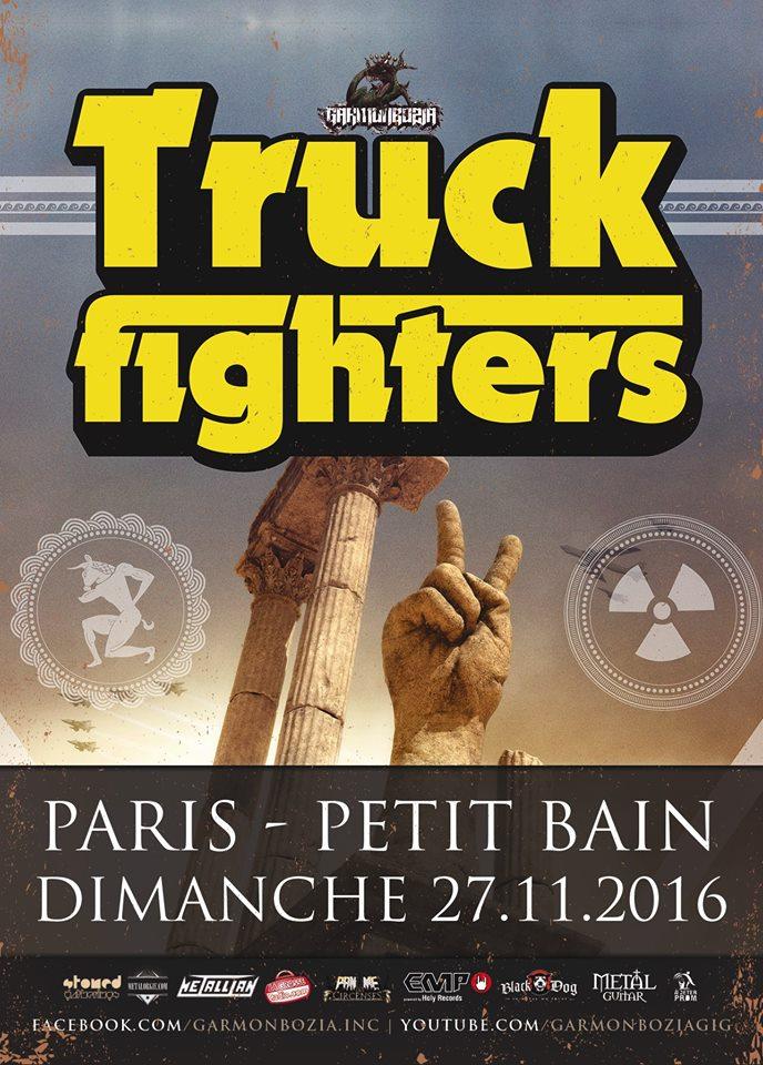 Truckfighters + Deville + Dot Legacy @ Petit Bain (Paris), le 27 Novembre 2016