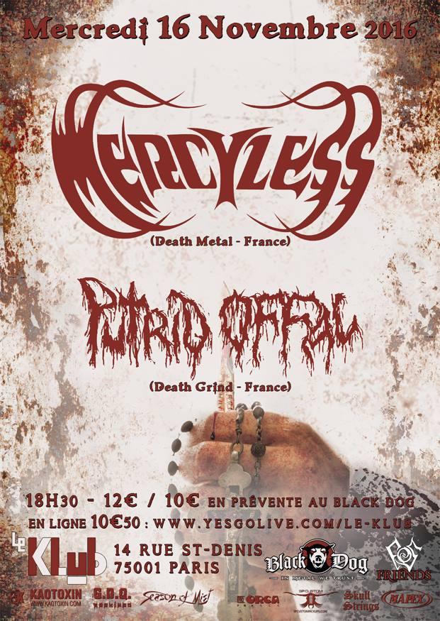 Mercyless + Putrid Offal + Psychobolia @ Klub (Paris), le 16 Novembre 2016