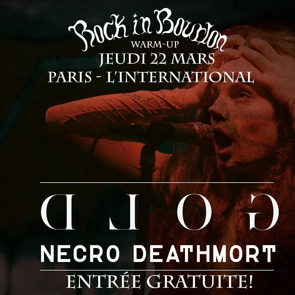 GOLD + Necro Deathmort @ l'International (Paris), le 22 Mars 2018