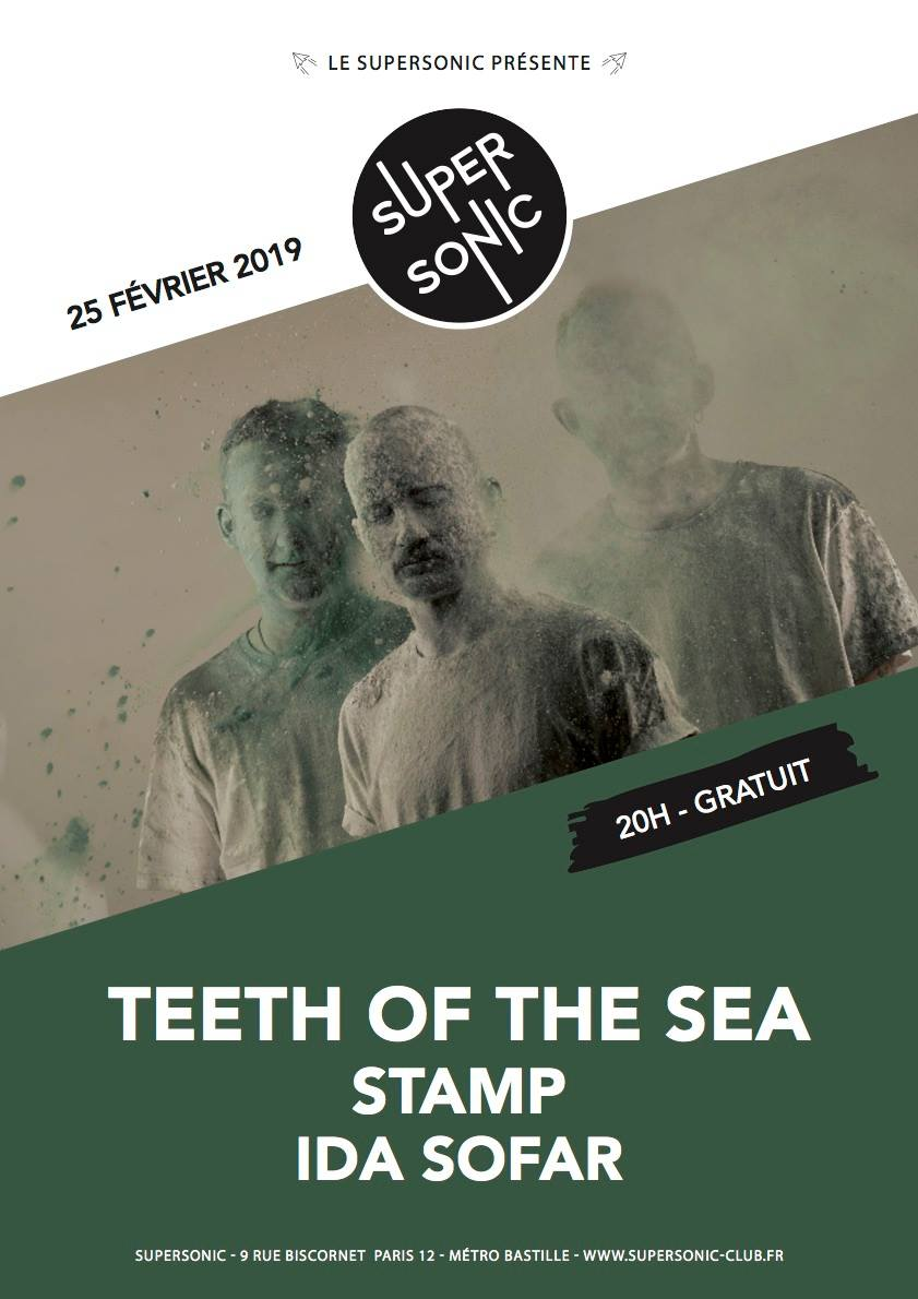 Teeth of the Sea + Stamp @ SuperSonic (Paris), le 25 Février 2019