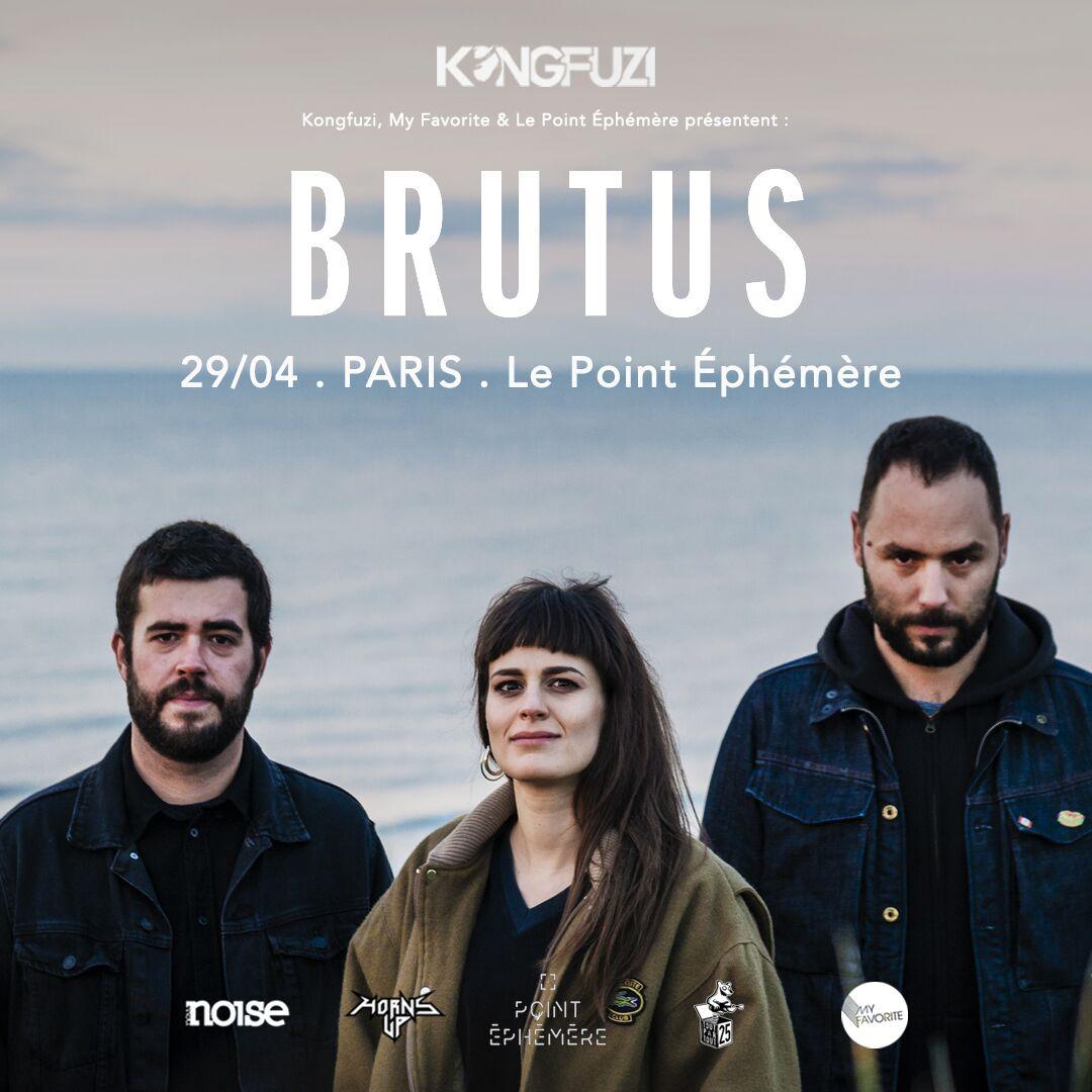 Brutus @ Point Ephémère (Paris), le 29 Avril 2019