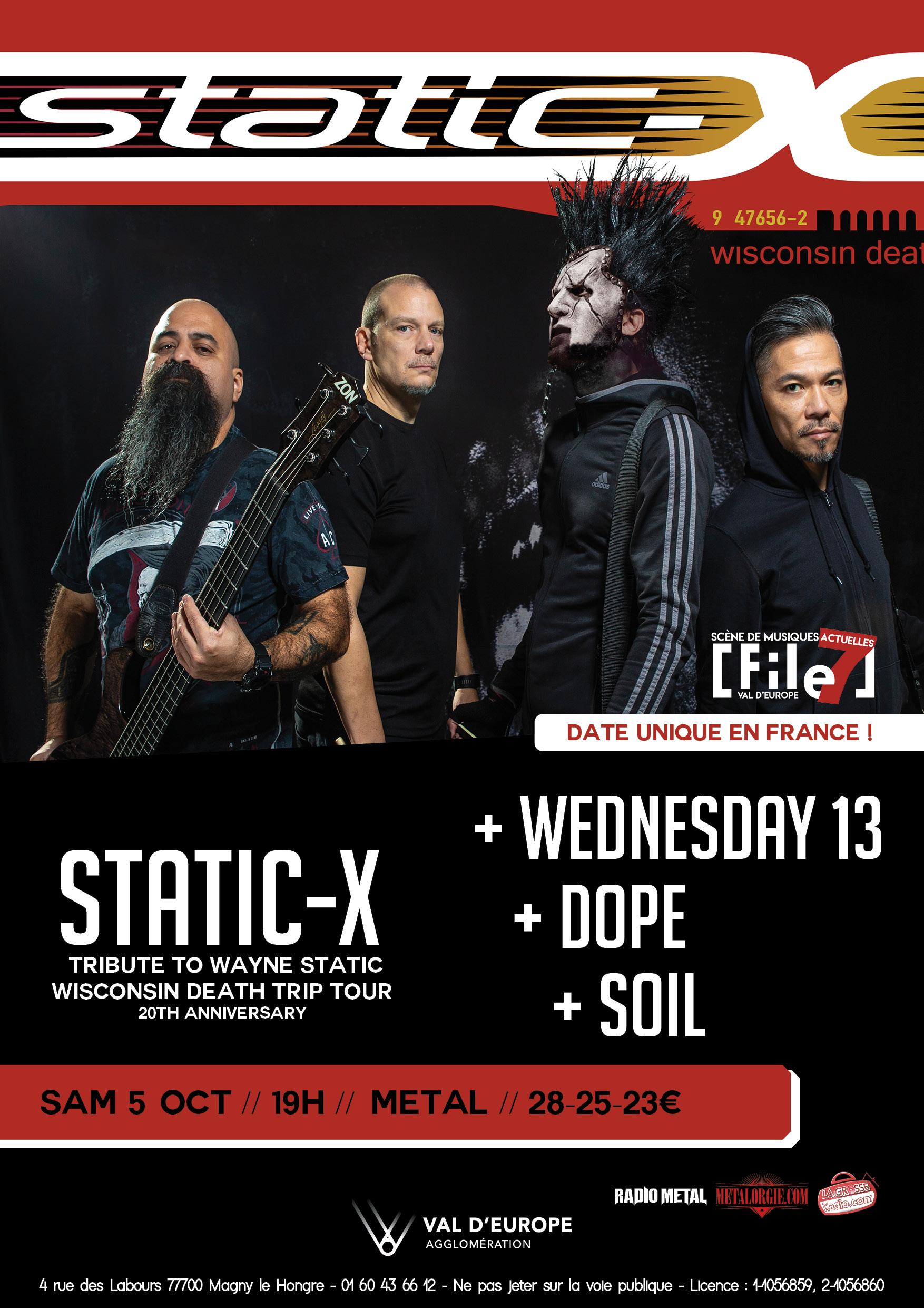 Static-X + Wednesday 13 + Soil + Dope @ File7 (Magny le Hongre), le 5 Octobre 2019