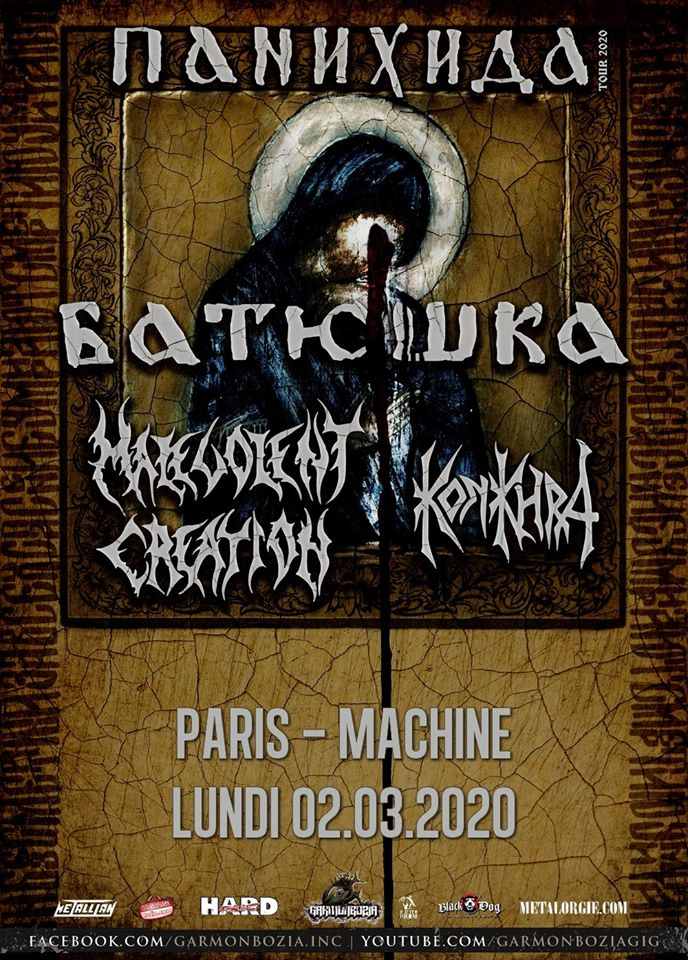 Батюшка (Batushka) + Malevolent Creation + Konkhra @ La Machine du Moulin Rouge (Paris), le 2 Mars 2020