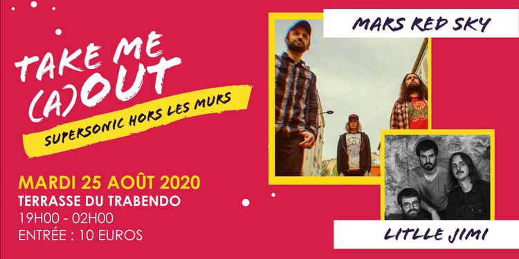 Mars Red Sky+ Little Jimi@ Terrasse du Trabendo (Paris), le 25 Août 2020
