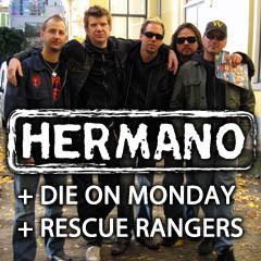 Hermano + Rescue Rangers + Die On Monday @ Trabendo (Paris), le 07 Novembre 2008