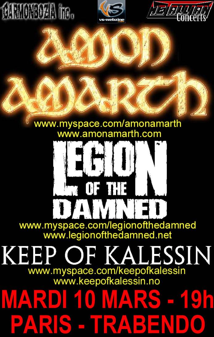 Amon Amarth + Legion Of The Damned + Keep Of Kalessin @ Trabendo (Paris), 10 Mars 2009