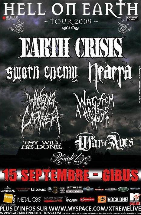 Hell On Earth 2009: Earth Crisis + Sworn Enemy …  @ Gibus (Paris), le 15 septembre 2009