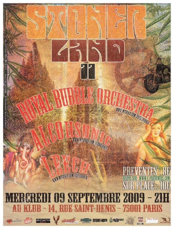 Stoner Land II : RBO + Alcohsonic + Leech @ Klub (Paris), le 09 Septembre 2009