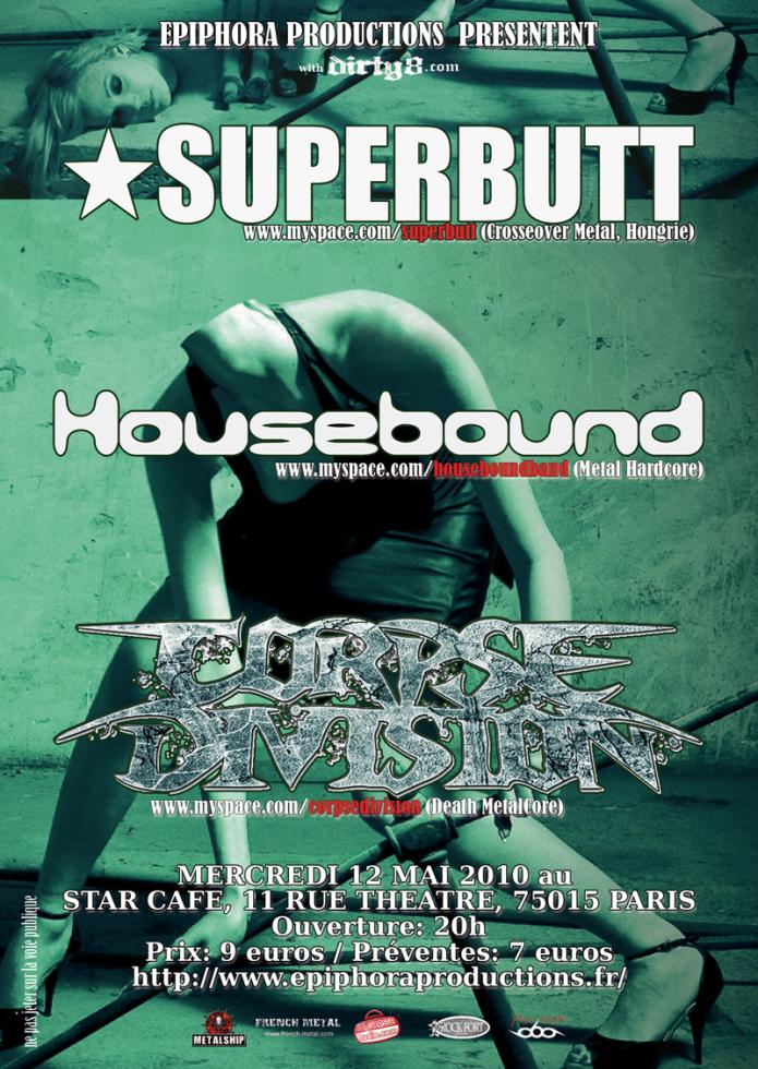 Superbutt + Housebound @ Star Café (Paris), le 12 Mai 2010