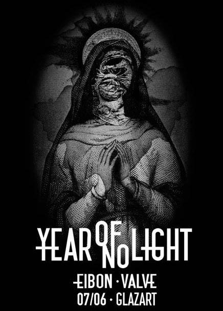 Year Of No Light + Eibon + Valve @ Glazart (Paris), le 7 Juin 2012
