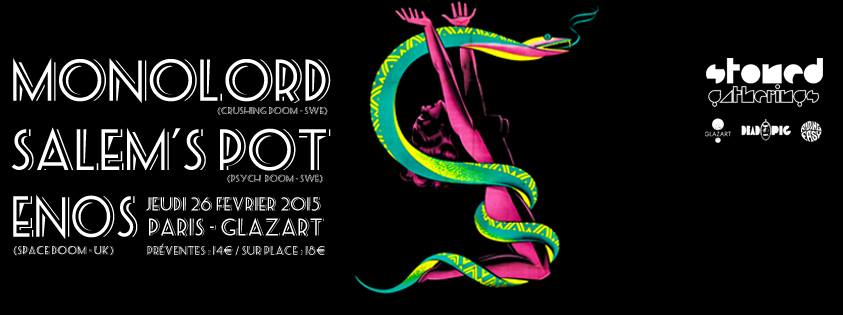 Monolord + Salem's Pot + Enos @ Glazart (Paris), le 26 Février 2015