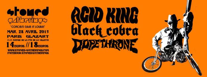 Acid King + Black Cobra + Dopethrone @ Glazart (Paris), le 28 Avril 2015
