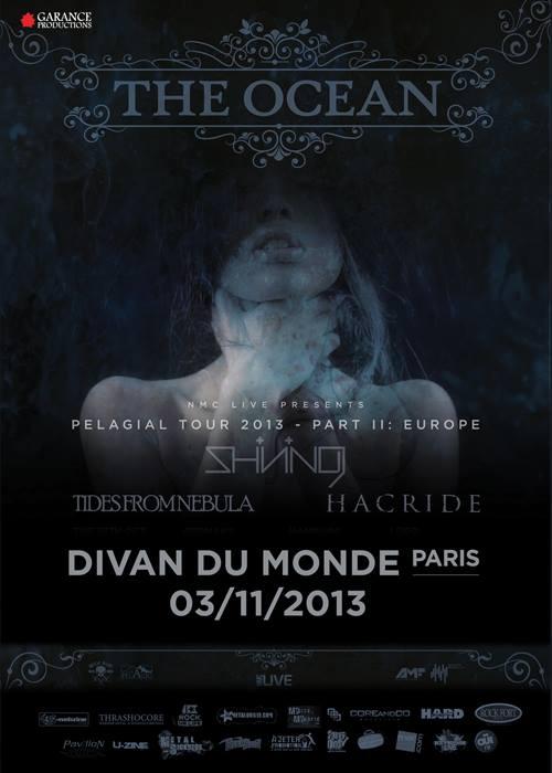 The Ocean + Hacride + Shining + Tides From Nebula, Divan du Monde (Paris), le 03 Novembre 2013