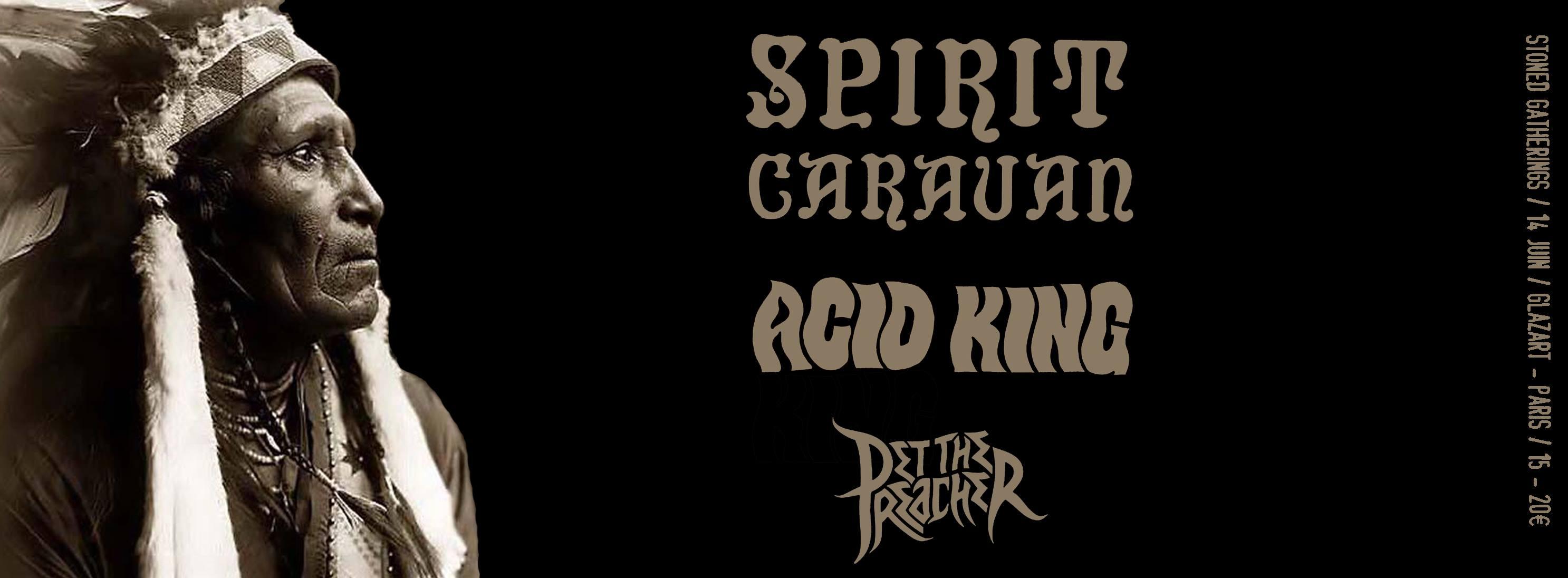 Spirit Caravan + Acid King @ Glazart (Paris), le 14 Juin 2014