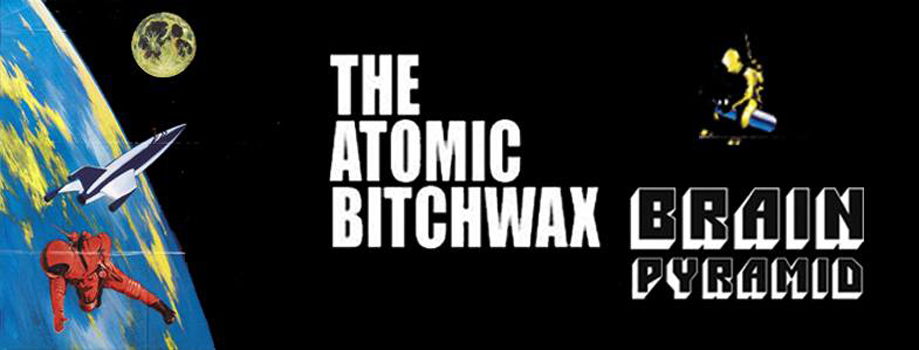 The Atomic Bitchwax + Brain Pyramid @ Glazart (Paris), le 11 Aout 2014