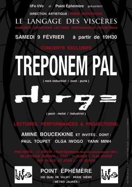 Treponem Pal + Dirge @ Point Ephémère (Paris), le 09 Février 2013