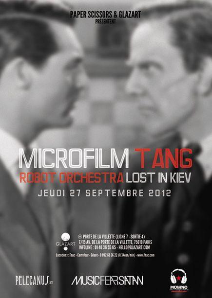 Microfilm + Tang + Robot Orchestra + Lost In Kiev @ Glazart (Paris), le 27 Septembre 2012