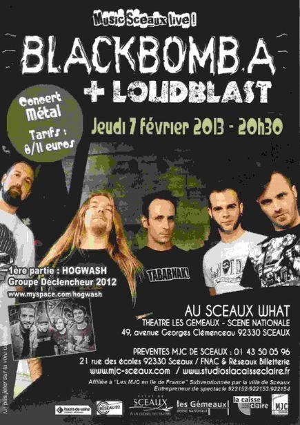 Black Bomb A + Loudblast @ Sceaux What (Sceaux), le 07 Février 2013