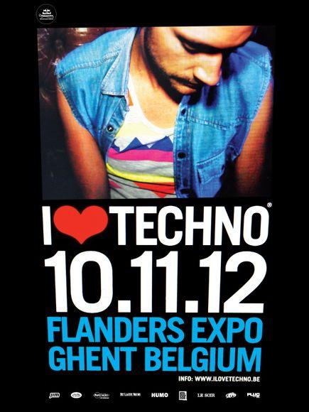 I LOVE TECHNO 2012 @ Gand (Belgique), le 10 Novembre 2012