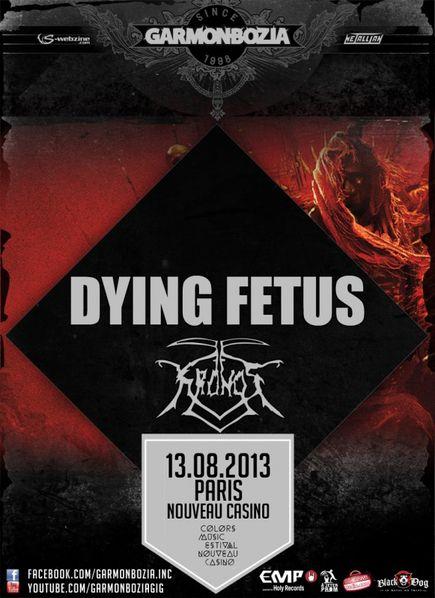 Dying Fetus + Kronos @ Nouveau Casino (Paris), le 13 Aout 2013