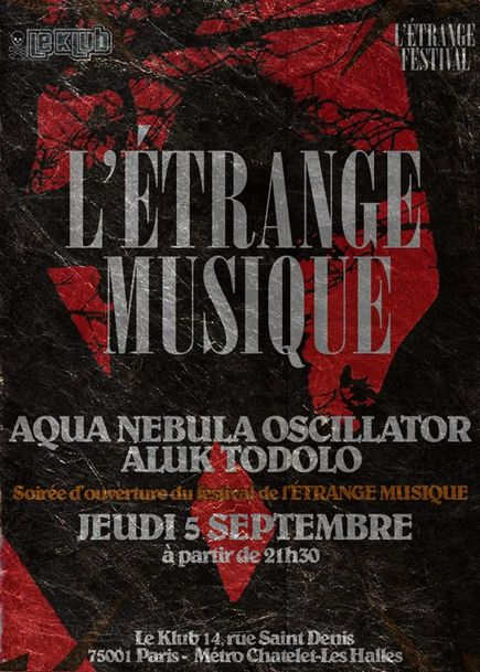 Aqua Nebula Oscillator + Aluk Todolo @ Klub (Paris), le 5 Septembre 2013