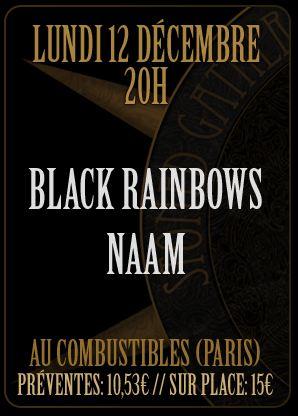 Black Rainbows + Naam aux Combustibles (Paris), le 12 Décembre 2011