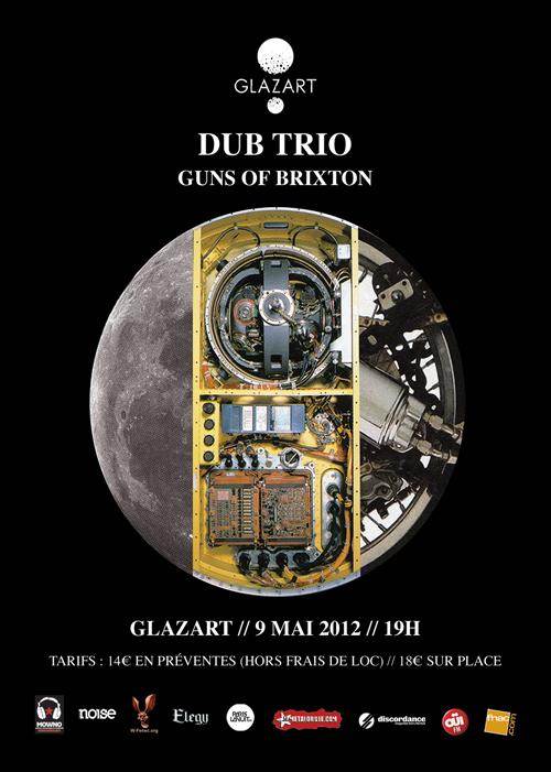 Dub Trio & Guns Of Brixton @ Glazart (Paris), le 09 Mai 2012