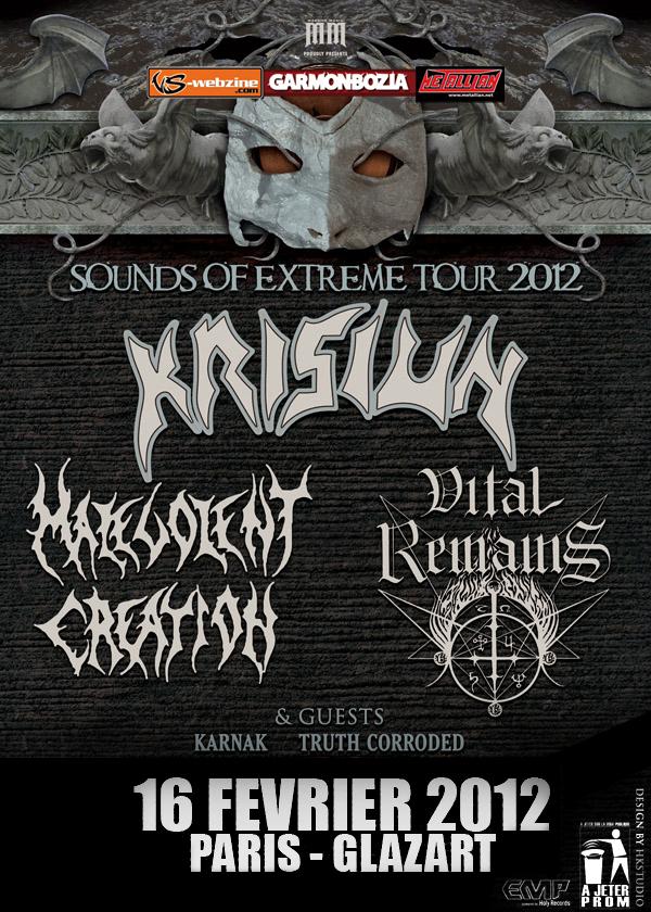 Krisiun + Malevolent Creation + Vital Remains @ Glazart (Paris), le 16 Février 2012