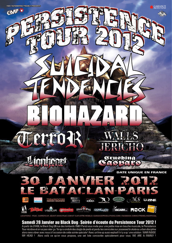 Persistence Tour 2012 : Suicidal Tendencies + Biohazard + Terror + Walls Of Jericho  @ Bataclan (Paris), le 30/01/2012