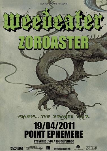 Weedeater + Zoroaster @ Point Ephémère (Paris), le 19 Avril 2011