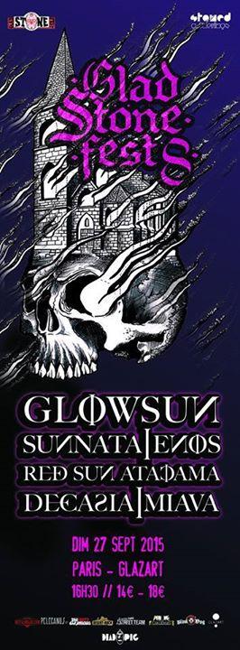 Glad Stone Fest VIII: Glowsun + Sunnata + Enos + Miava @ Glazart (Paris), le 27 Septembre 2015