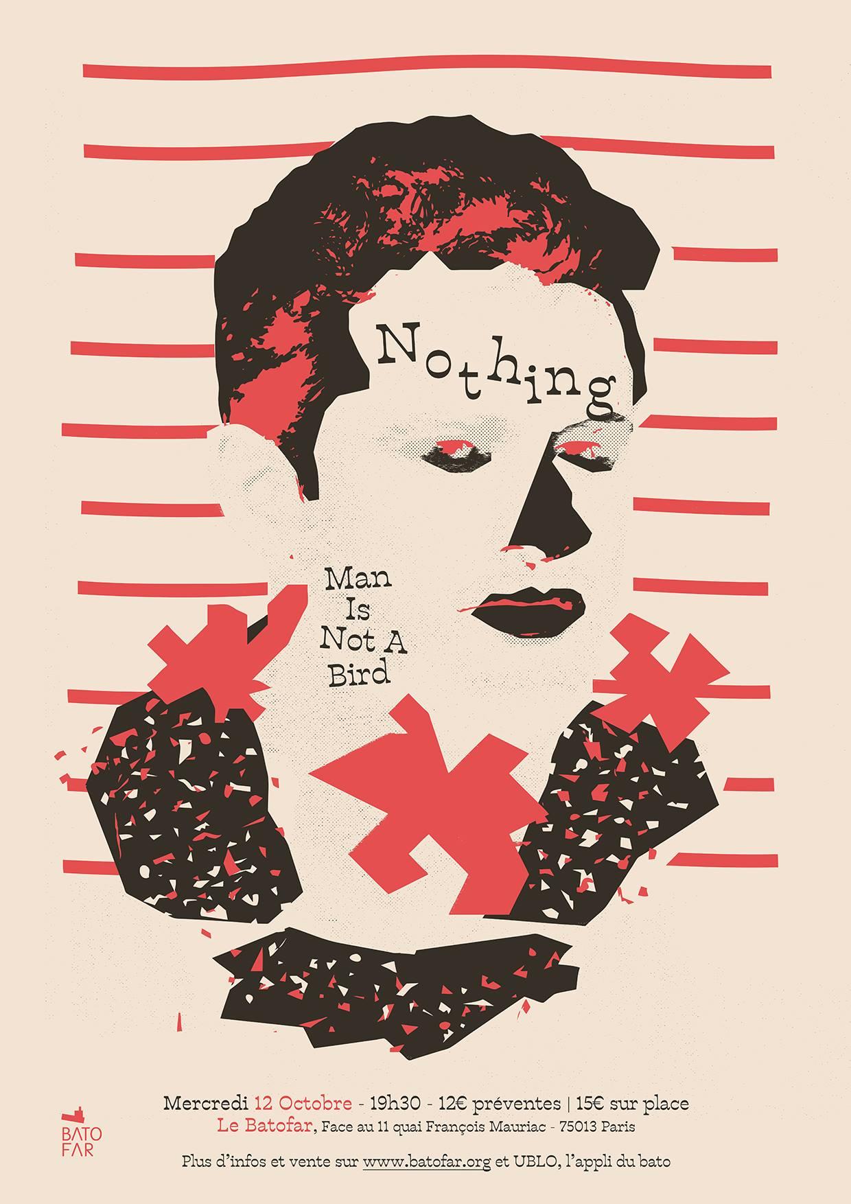 Nothing + Man Is Not A Bird @ Batofar (Paris), le 12 Octobre 2016