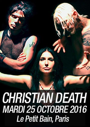 Christian Death + Porn @ Petit Bain (Paris), le 25 Octobre 2016